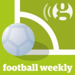podcasts om fotboll - football weekly